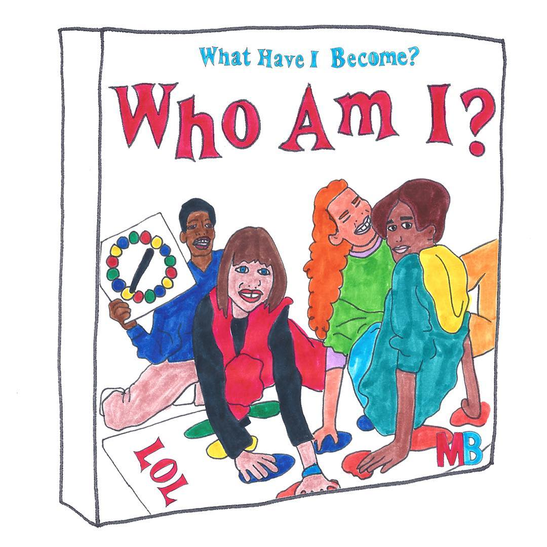 What Have I Become? Who Am I? by Grace Miceli