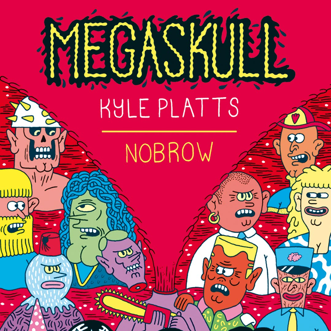 Megaskull by Kyle Platts, published by Nobrow
