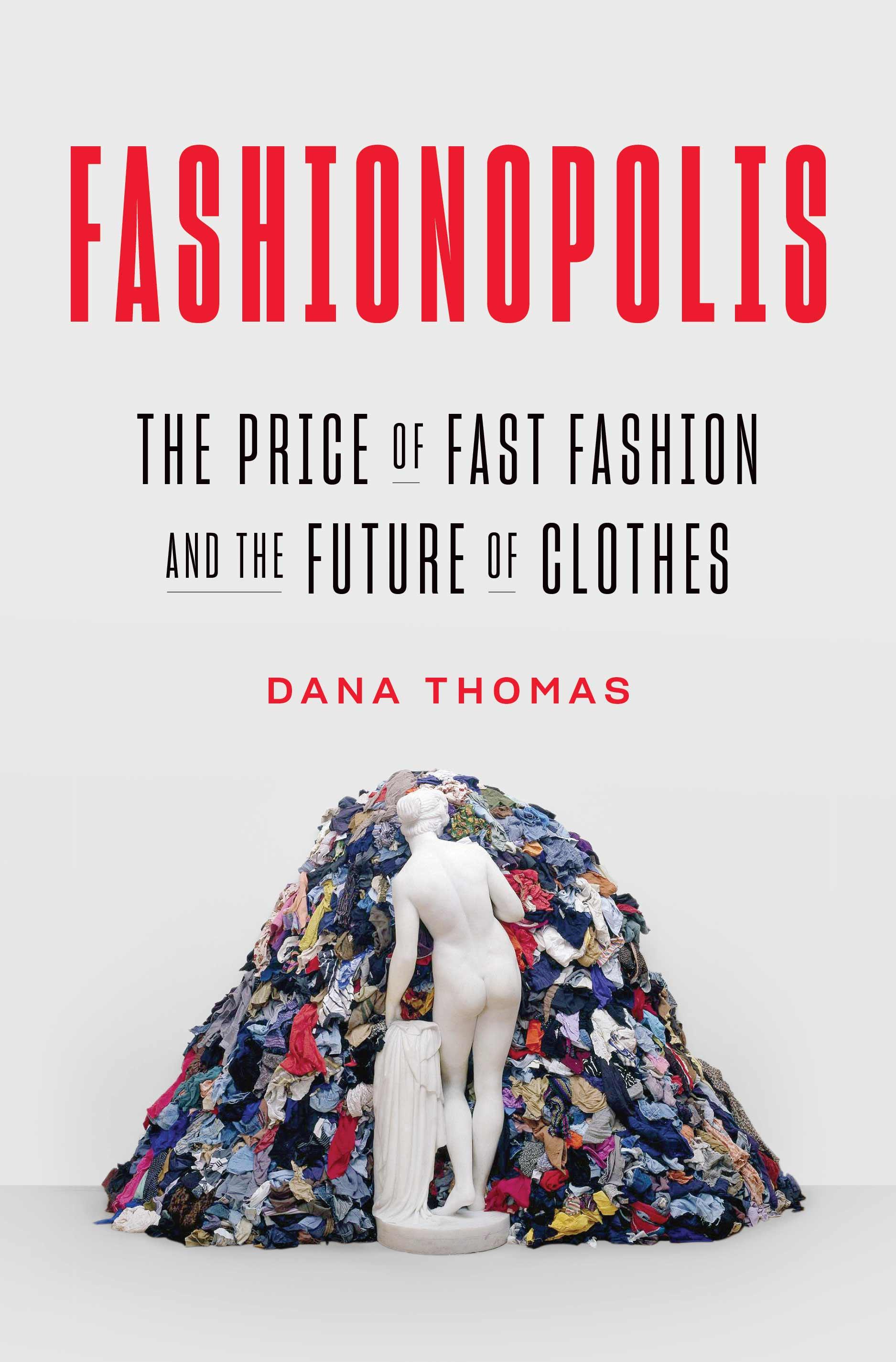 Fashionopolis-dana-thomas-cover-everpress-blog-sustainability